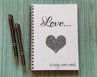 Couples Journal, Love...in many more words - 5 x 7 Journal, Love Diary, Love Journal, Couples Scrapbook