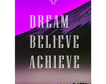 Dream Believe Achieve motivational poster pre signed photo print poster - 12x8 inches (30cm x 20cm) - Pink