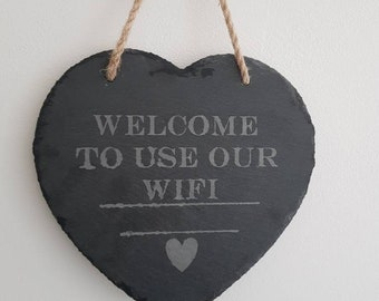 Heart slate welcome to use our  WiFi wall hanging