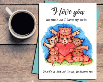 Cat Card, Love Card, Love Card for Cat Lover, Cat Illustration, Funny Cat Love Card, Crazy Cat Lady Card, Funny Cat, Ironic Love Card, Cats