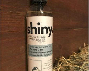 shiny. A Mane and Tail Conditioner