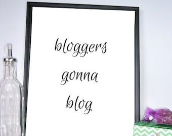 Bloggers Wall Art, Bloggers Printable Art, Blogger, Printable Wall Art, Wall Décor, Printable Décor, Home Décor