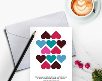 Valentine Card Her, Card for Girlfriend, Pablo Neruda Quote, Valentines Day Card, DIY Valentine Card, Romantic Card, Love Quote Card