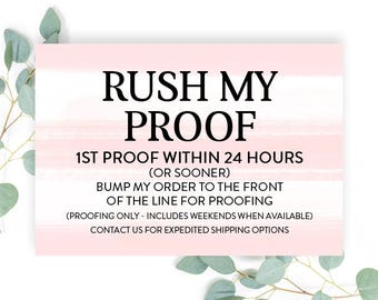 RUSH CHARGES - Bump Me to the Front! Rush Proof Processing 1st Proof Within 1 Business Day Rush Service