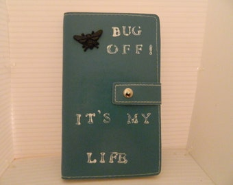 Bug Off - It's my Life journal