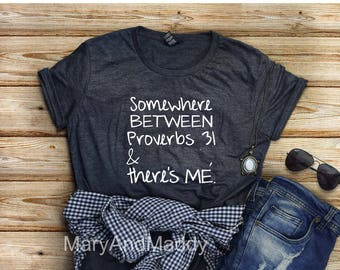 CUSTOM, Somewhere between Proverbs 31 and  there's me, Proverbs 31, Custom, Pick your name, Proverbs 31 and me