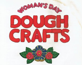 Woman's Day Dough Crafts Illustrated by Lorraine Bodger lot #art4bk