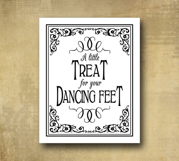 Favors Wedding sign - A little treat for your dancing feet PRINTED wedding signage 5x7, 8x10, 11x14 optional add ons - Black Tie collection
