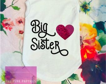 Dog Shirt, Big Sister/Big Brother, Dog T-Shirt, Big Brother, Big Sister, Pregnancy Announcement, Baby Announcement, Dogs