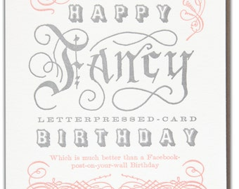 Fancy birthday card etsy happy fancy letterpressed card birthday which is much better than a facebook post on your wall birthday letterpress printed greeting card m4hsunfo