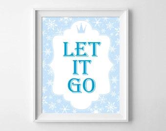 let it go print, frozen print, girl room art, playroom decor, digital print, girls nursery, children wall art, 8x10 print, printable art