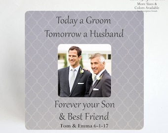 Father of the Groom Personalized PICTURE FRAME Gift to Dad from Son Thank You Gift Parent of the Groom - Today a Groom, Tomorrow a Husband