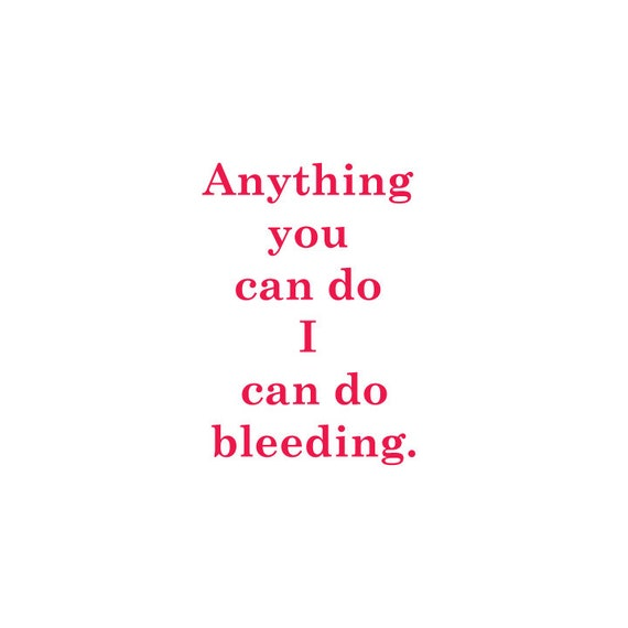Anything you can do i can do bleeding vinyl sticker decal