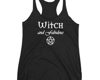 Witch and Fabulous with Pentacle Cheeky Witch Women's Racerback Tank