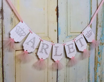 Girls Name Banner with Crowns, White Pink and Silver Banner with Tulle, Girls Birthday Banner, Royal Baby Shower Banner, Princess Birthday