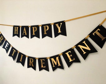 Retirement party, happy retirement, gold and black retirement, retirement, gold and black, retirement banner, gold and black banner
