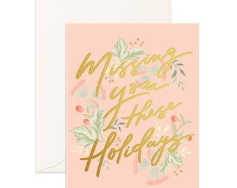 Missing You These Holidays Greeting Card