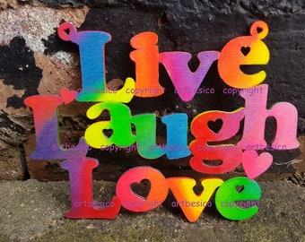 Live Laugh Love, wood sign, wooden letters, col combo B