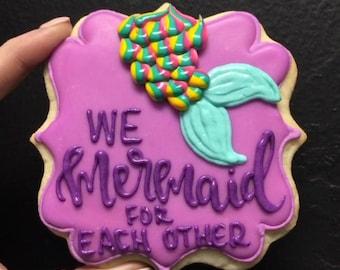We mermaid for each other cookies