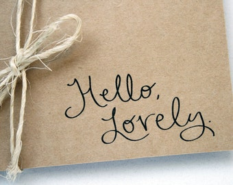 Hello, Lovely.  -- Set of One Card and Envelope