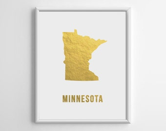 Minnesota Gold Print, Gold Map Art, Gold Foil Print, Gold Foil Art, Gold Map Print, Silver Foil Art, Copper Map, Christmas, 8x10, A4, E023