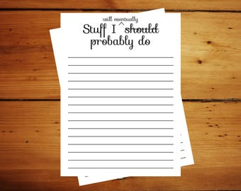 A6 Notepad, Stuff I should probably do notepad, weekly planner pad, small notepad, office gift,business notepad, home notepad