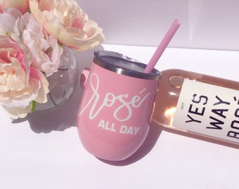 Pink Rosé All Day - Wine Tumbler -Rosé all day -Pink Tumbler -Personalized Tumbler  -Bridesmaids Wine Tumbler- Bachelorette Wine Tumbler