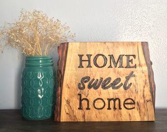 """Wood-Burned """"Home Sweet Home"""""""