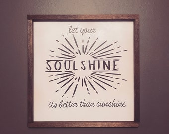 Soulshine Framed Wood Sign