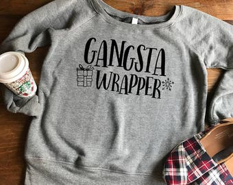Gangsta Wrapper, Holiday Sweater, Comfy Sweater, Christmas Sweatshirt, Sweaters
