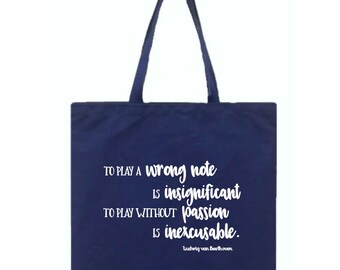 Beethoven Quote Tote Bag, Canvas Tote Bag, Music Tote Bag, Tote Bag, Quote Tote Bag, Music Teacher Gift, Composer Tote Bag