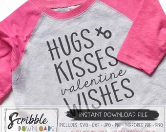 valentine wishes svg dxf cut file hugs kisses svg iron on download printable Valentines svg cricut silhouette cute trendy kids shirt svg PDF