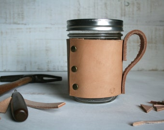 Mason Jar Travel Mug Travel Coffee Mug Handmade Leather Mason Jar Sleeve Coffee Cozy Mug Leather Coffee Sleeve Coffee Cuff Cozie