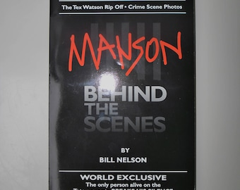 1997 MANSON BEHIND The SCENES ~Autographed/Signed By Bill Nelson ~Manson Family ~Excellent Condition ~Original Owner