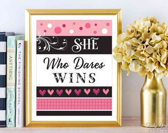 She Who Dares Wins, Motivational Poster, Success Quote, Office Decor, Boss Lady, Girl Quotes, Feminist Quote Print, Digital Instant Download