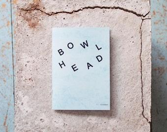 Bowlhead - #1 - Evolution - Skateboard fanZine