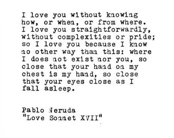 Pablo Neruda Love Quote Made On Typewriter,Typewriter Quote, Famous Quotes, Wedding Gift, Personalized Gift, Gift