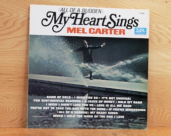 Mel Carter - (All of a Sudden) My Heart Sings - Imperial Records LP-9300 - Vintage 33 1/3 LP Record - 1965