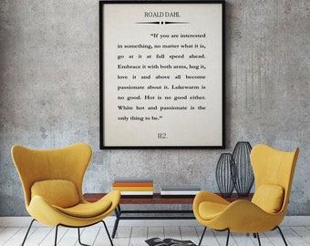 Roald Dahl Quote Passionate Is The Only Thing To Be Quotation Book Quote Wall Art Book Art Literary Quote Literary Wall Art Literature Art