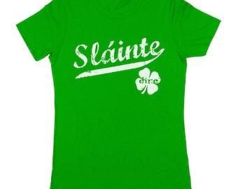 Slainte Irish Cheers Clover Funny Gaelic Celtic Party Pride Women's Jr Fit T-Shirt DT0410