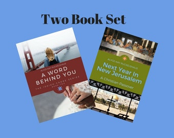 Two Christian Books. Christian Novel. Passover. A Word Behind You. Next Year In New Jerusalem. Romance. Spiritual Growth. Bible