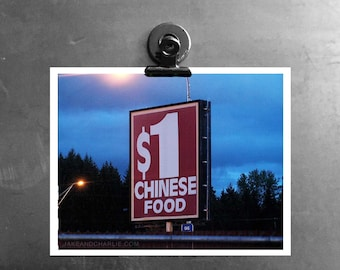Dollar Chinese Food Sign and Gas next exit off the Interstate USA, Part of the Riding Shotgun Series Signs and Kitchen Art Prints