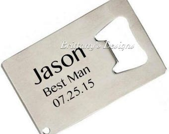Groomsmen Gift - Credit Card Bottle Opener - Bridal Party - Best Man Gift - Father of the Bride - Father of the Groom - Mens Gifts