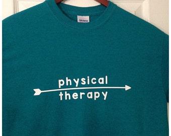 Physical Therapy Arrow Shirt; PT Shirt; PT T-shirt