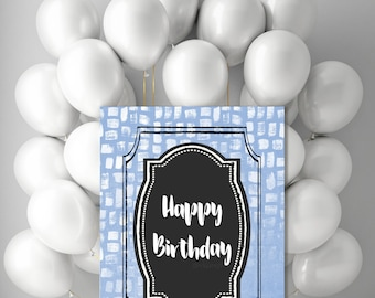 Printable Birthday Party sign, large Happy Birthday poster, digital blue black party decorations or DIY card, jpg 5x7 8x10 11x14 20x24