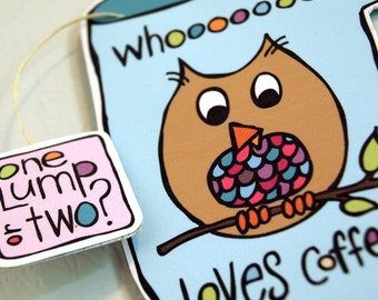 Owl Refrigerator Magnet - Whooooooo Loves Coffee