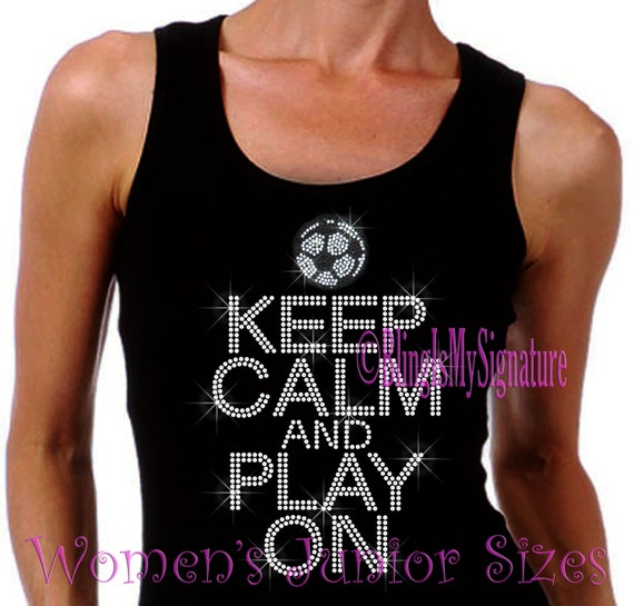 Keep Calm And Play On SOCCER Iron On Rhinestone Ribbed