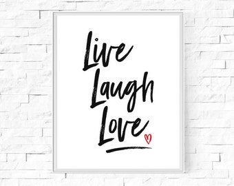 Printable Live Laugh Love Print - Black and White - Home Decor Poster - Instant Download - Typography Wall Art - 8x10 and A4.
