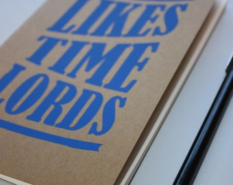 Likes Time Lords Notebook