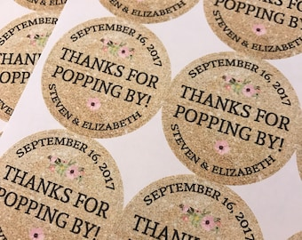 Thanks for Popping by, Wedding Stickers, Custom Stickers, Wedding Thank you stickers, Thank you stickers, Wedding Favors, Party Favors